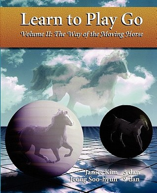 Download free The Way of the Moving Horse (Learn to Play Go #2) DJVU