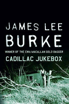 Cadillac Jukebox by James Lee Burke