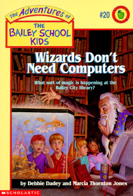 Wizards Don't Need Computers by Debbie Dadey
