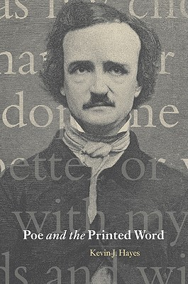 Poe and the Printed Word (Cambridge Studies in American Liter... by Kevin J. Hayes