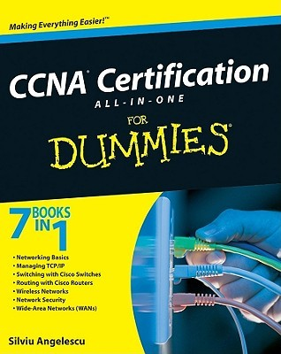CCNA Certification All-In-One For Dummies by Silviu Angelescu