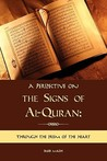 A Perspective on the Signs of Al-Quran by Saeed Malik