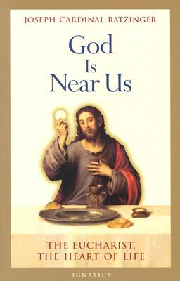 Download online God Is Near Us: The Eucharist, the Heart of Life by Pope Benedict XVI, Stephan Otto Horn, Vinzenz Pfnur PDF