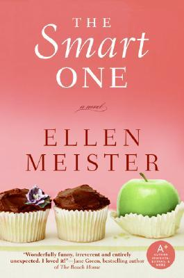 The Smart One by Ellen Meister