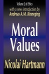 Moral Values: Volume 2 of Ethics