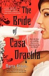 The Bride of Casa Dracula by Marta Acosta