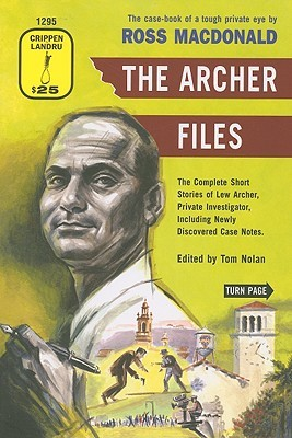 The Archer Files by Ross Macdonald