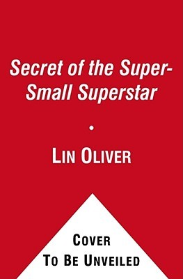 Secret of the Super-small Superstar