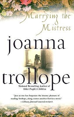 Free download online Marrying the Mistress FB2 by Joanna Trollope
