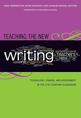 Teaching the New Writing by Anne Herrington