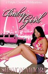Baby Girl (Triple Crown Publications Presents)