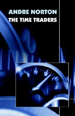 The Time Traders (Original 1958 Text)