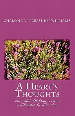 """A Heart's Thoughts by Shalonda """"Treasure"""" Williams"""