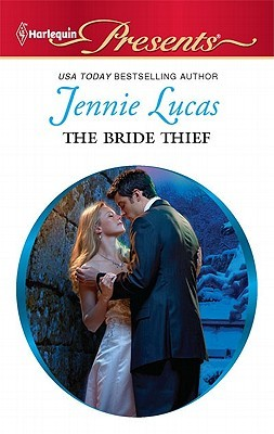 The Bride Thief by Jennie Lucas