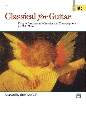 Classical for Guitar in Tab by Jerry Snyder