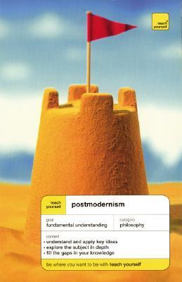 Teach Yourself Postmodernism by Glenn Ward