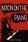 Nixon on the Piano