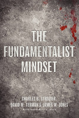 The Fundamentalist Mindset: Psychological Perspectives on Religion, Violence, and History