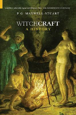 Witchcraft by P.G. Maxwell-Stuart