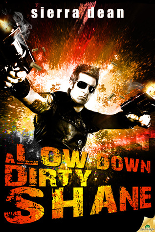 Post Thumbnail of Review: A Low Down Dirty Shane by Sierra Dean