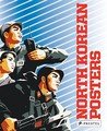 North Korean Posters The David Heather Collection by Heather, David  ON Apr-11-2008, Paperback