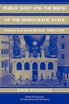 Public Debt and the Birth of the Democratic State: France and Great Britain 1688-1789