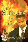 The Silencer: To Kiss and Not Tell