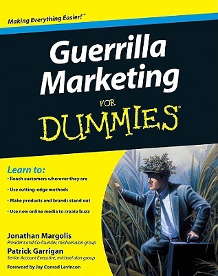 Guerrilla Marketing for Dummies by Jonathan Margolis