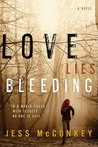 Love Lies Bleeding by Jess McConkey