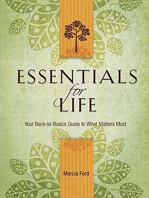 Essentials for Life by Marcia Ford