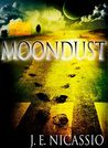 Moondust by J.E. Nicassio