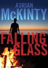 Falling Glass by Adrian McKinty