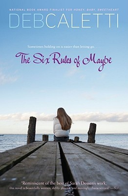The Six Rules of Maybe by Deb Caletti