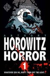 Horowitz Horror: Nine Nasty Stories To Chill You To The Bone (Volume 1)