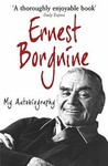 Ernest Borgnine: I Don't Want to Set the World on Fire, I Just Want to Keep My Nuts Warm