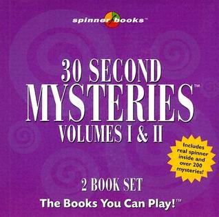 30 Second Mysteries Volumes I & II [With Spinner] by Spinner Books