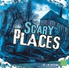 Scary Places