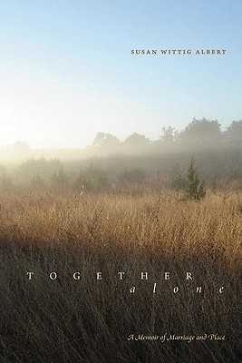 Together, Alone by Susan Wittig Albert