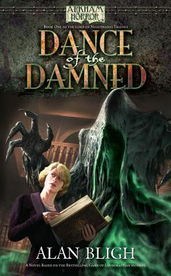 Arkham Horror: Dance of the Damned (Lord of Nightmares #1)