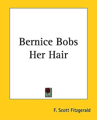 Bernice Bobs Her Hair by F. Scott Fitzgerald
