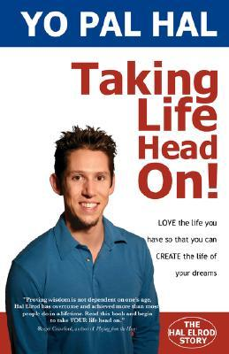 Taking Life Head On! by Hal Elrod