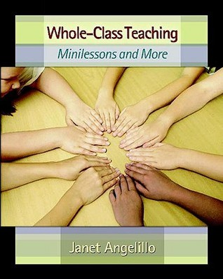 Whole-Class Teaching: Minilessons and More