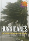 Hurricanes: The Science Behind Killer Storms