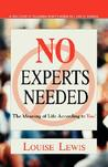 No Experts Needed: The Meaning of Life According to You!