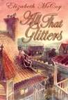 All That Glitters (Alchemy's Heirs #1)