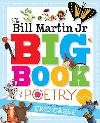 The Bill Martin Jr Big Book of Poetry by Bill Martin Jr.