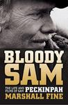 Bloody Sam by Marshall Fine