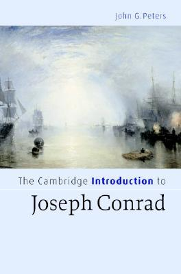 The Cambridge Introduction to Joseph Conrad (Cambridge Introductions to Literature)