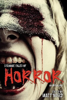 Strange Tales of Horror by Matt Nord