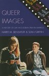 Queer Images: A History of Gay and Lesbian Film in America
